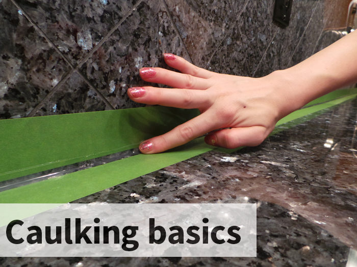Caulking Basics - evanandkatelyn.com
